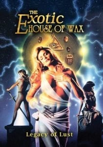 Best Erotic Movies- Exotic House of Wax