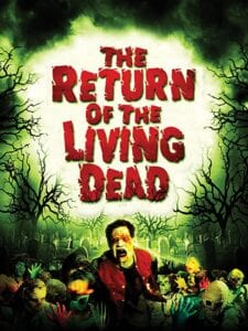 Scariest Horror Movies - the return of the living dead